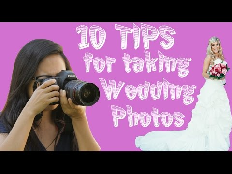 10 Tips for taking Amazing Wedding Photos