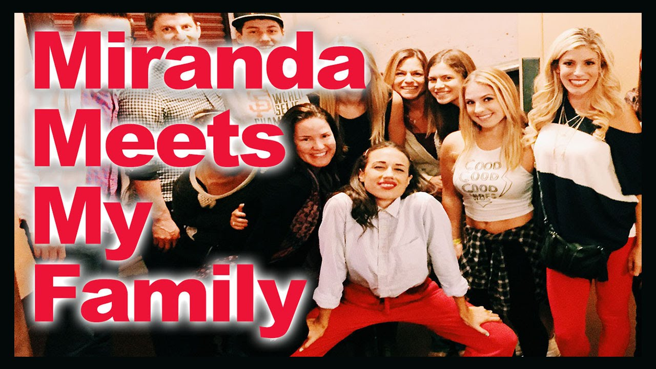 Miranda Meets My Family