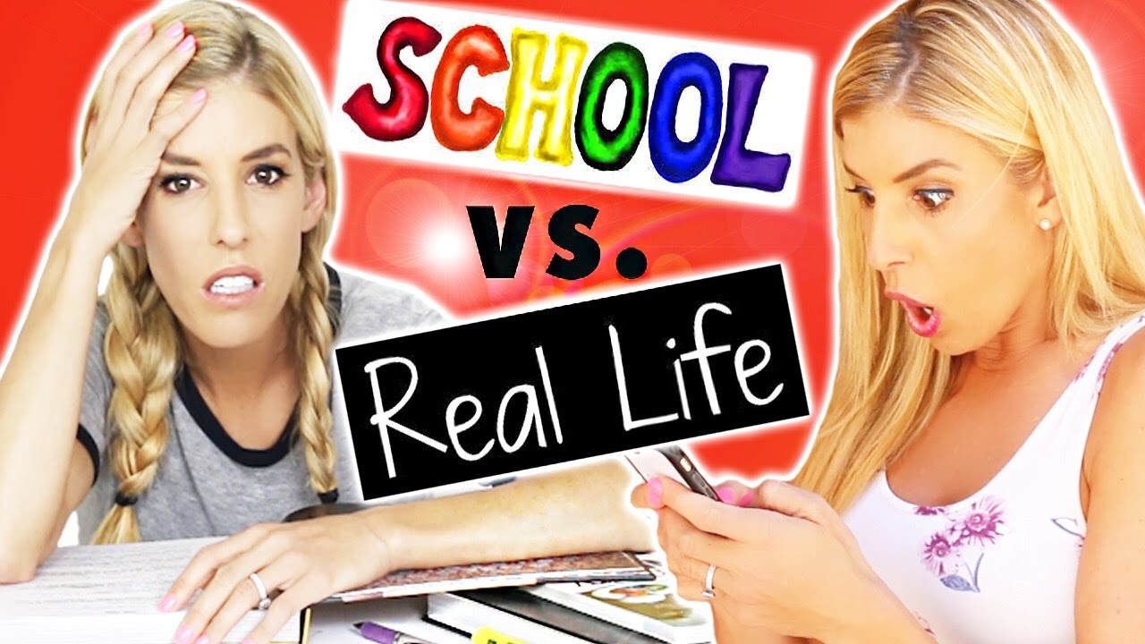 School Vs. Real Life